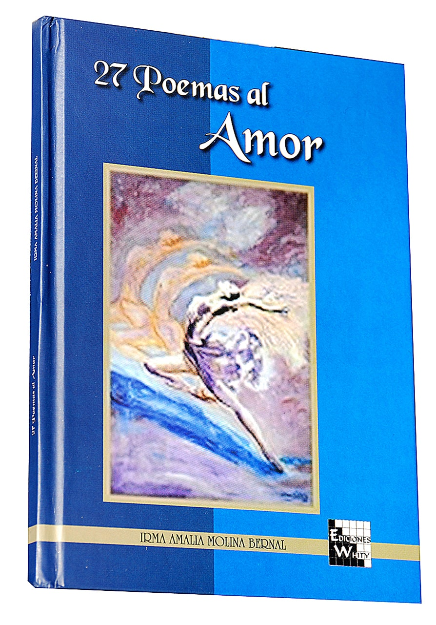 """ 27 Poemas al Amor"" [27 Love Poems] by Irma Amalia Molina Bernal, poet, professor and researcher at Sergio Arboleda University. Launched at Bogotá Colombia's Book Fair."